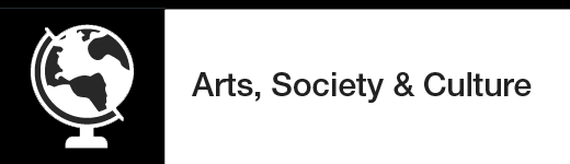 Arts, Society & Culture