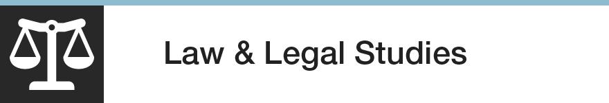 Law & Legal Studies